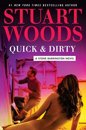 Stuart Woods Quick And Dirty